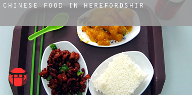 Chinese food in  Herefordshire