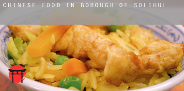 Chinese food in  Solihull (Borough)