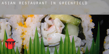Asian restaurant in  Greenfield