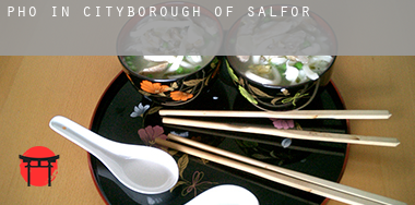 Pho in  Salford (City and Borough)