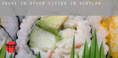 Sushi in  Other cities in Scotland