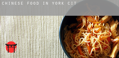 Chinese food in  York City