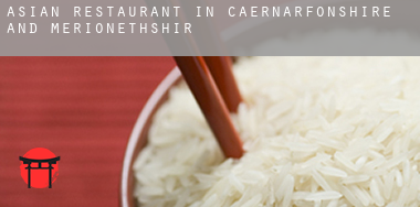 Asian restaurant in  Caernarfonshire and Merionethshire