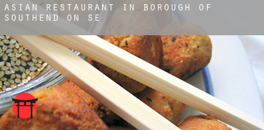 Asian restaurant in  Southend-on-Sea (Borough)