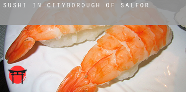 Sushi in  Salford (City and Borough)